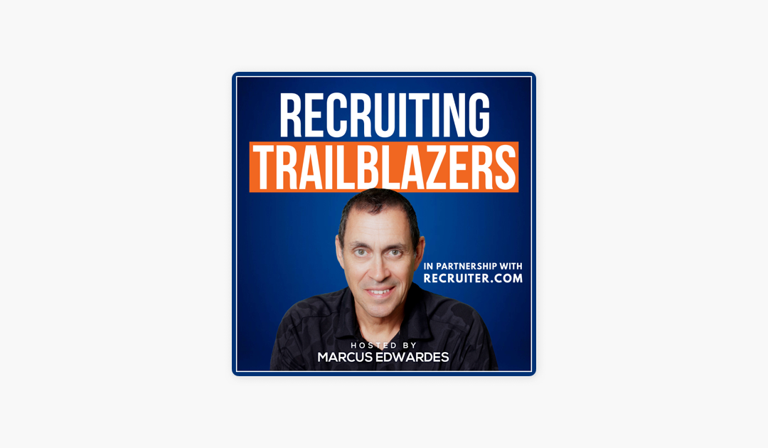 Honeit Featured on Recruiting Trailblazers Podcast