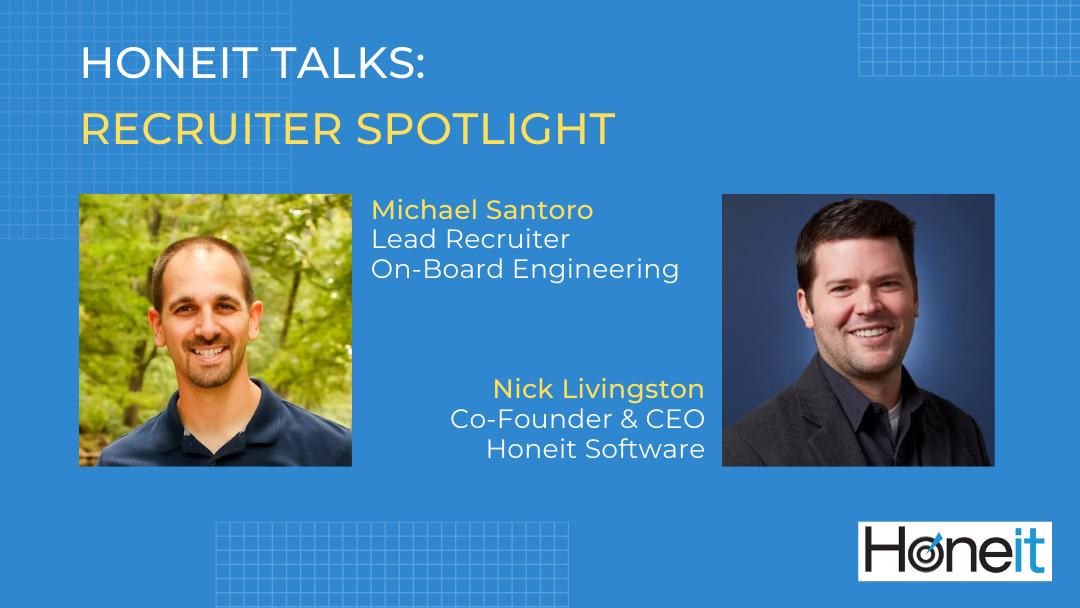 Recruiter Spotlight: Michael Santoro